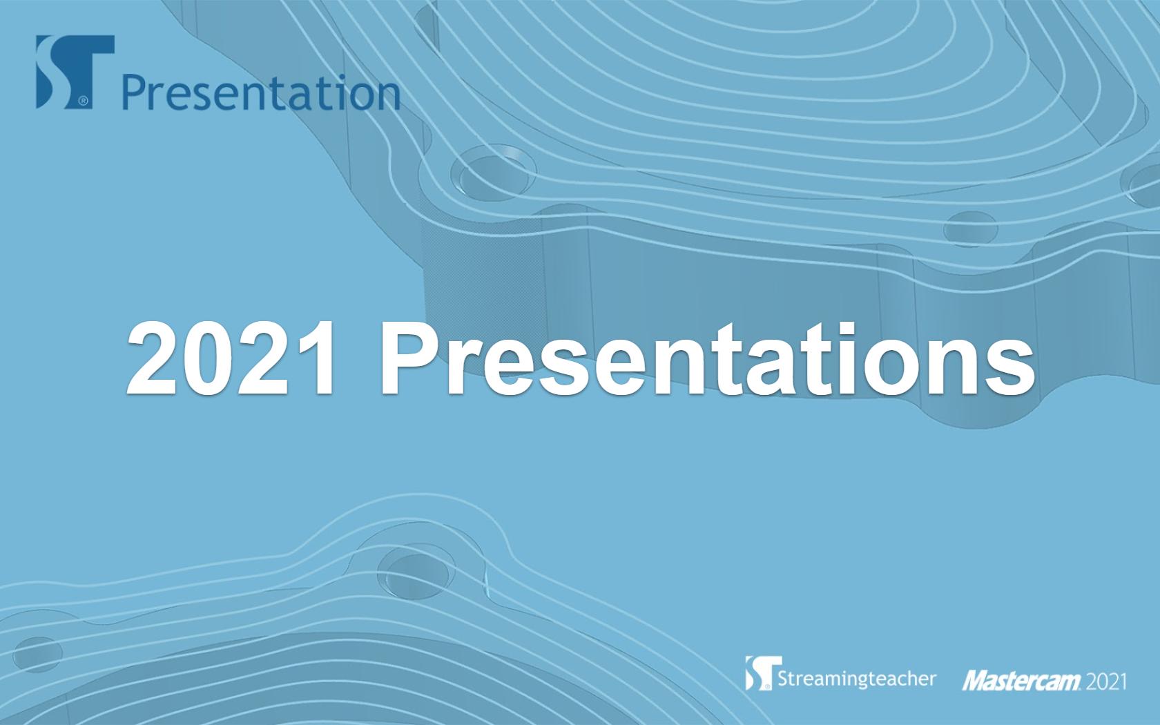 2021 Presentations