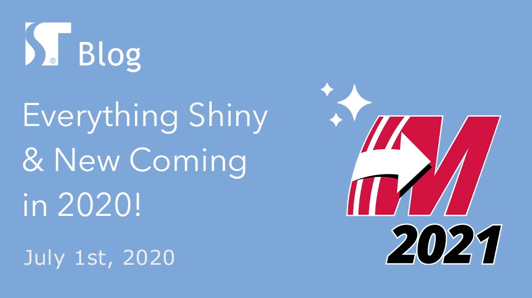 Everything Shiny & New Coming in 2020!