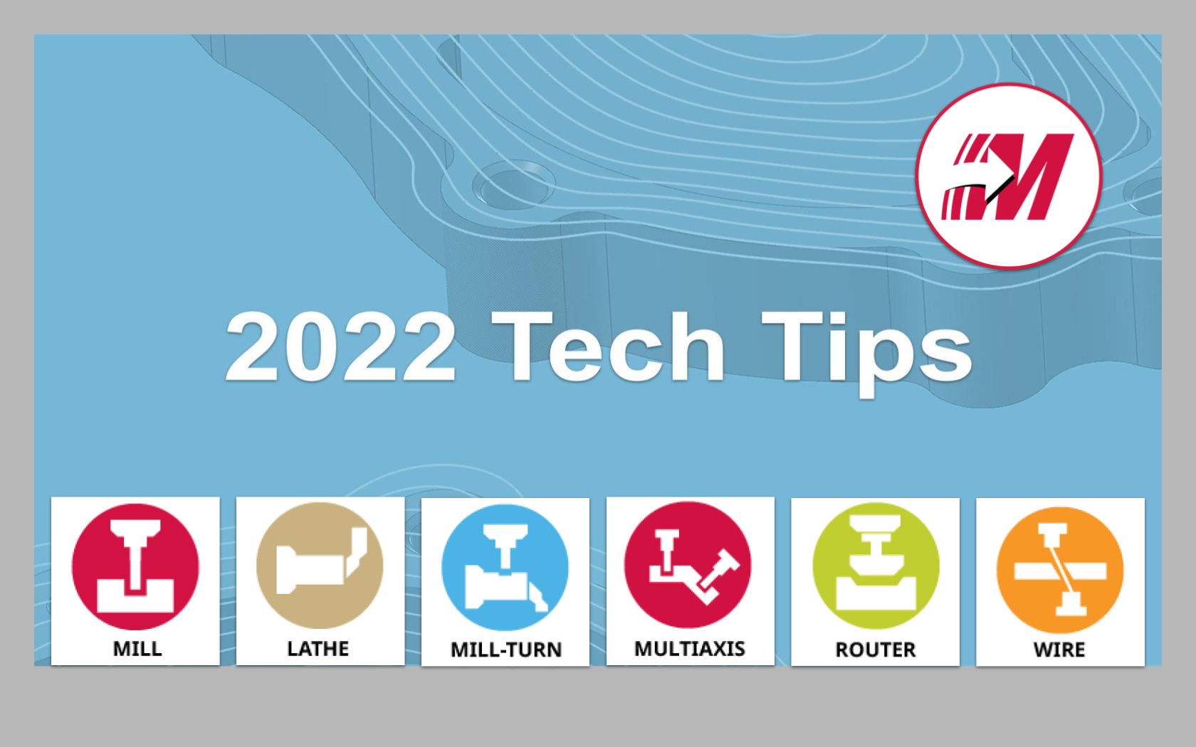 2022 Tech Tips - All Products
