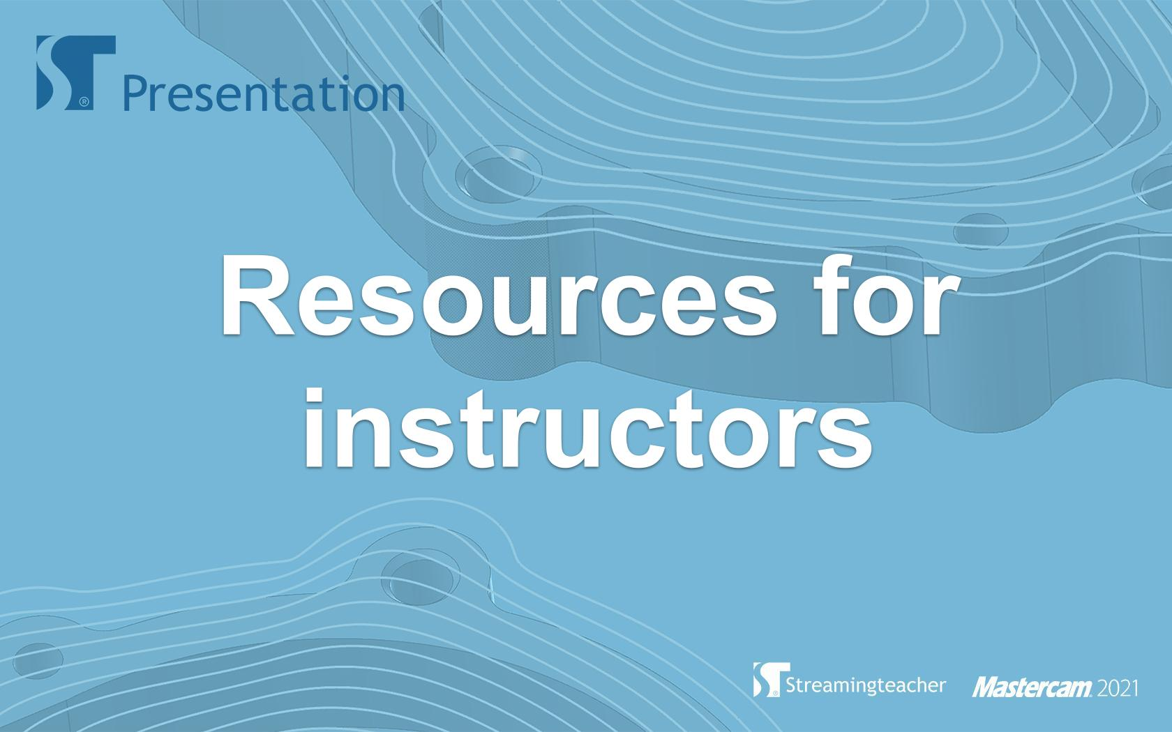 Resources for Instructors